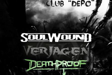 Soulwound, Verjagen & Deathproof